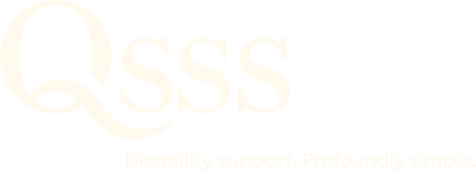 QSSS | Disability Support. Profoundly Simple.
